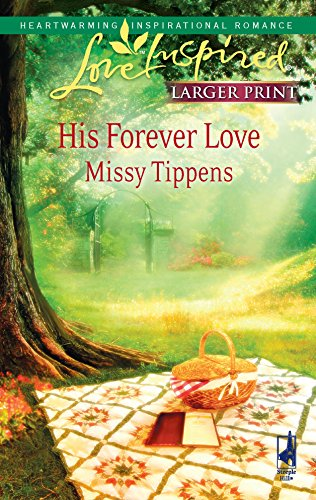 9780373814121: His Forever Love (Love Inspired)