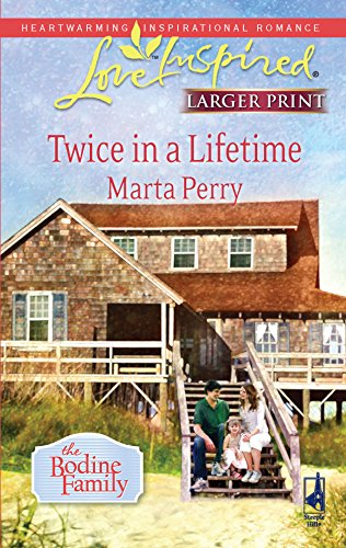 Twice in a Lifetime (Love Inspired Larger: Marta Perry