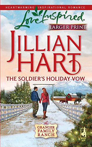9780373814435: The Soldier's Holiday Vow (Granger Family Ranch Series #1) (Larger Print Love Inspired #529)