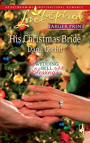 9780373814466: His Christmas Bride (Wedding Bell Blessings)