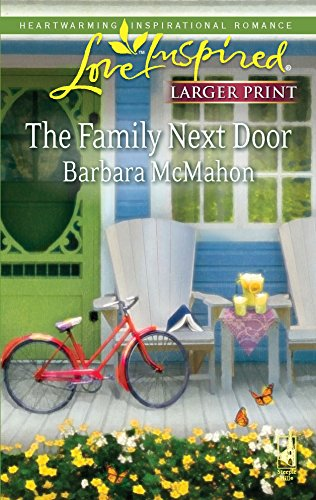 9780373814527: The Family Next Door (Love Inspired Large Print)