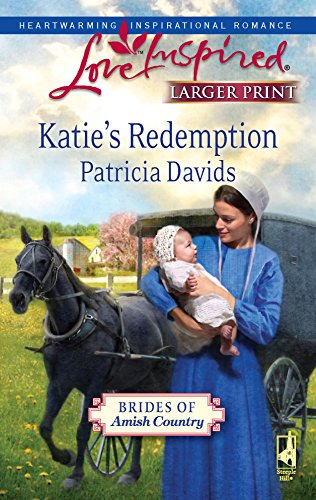 9780373814619: Katie's Redemption (Brides of Amish Country Series #1) (Larger Print Love Inspired #547)