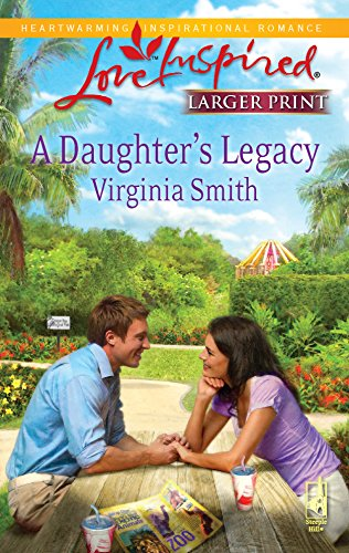 9780373814763: A Daughter's Legacy (Love Inspired Larger Print)