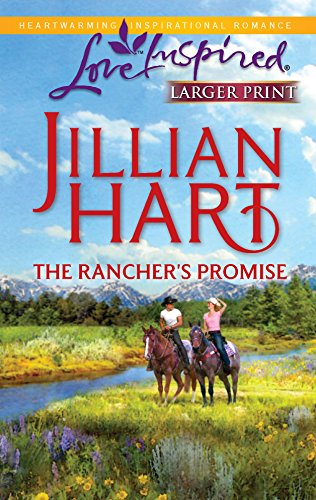 9780373814794: The Rancher's Promise (Love Inspired Large Print)