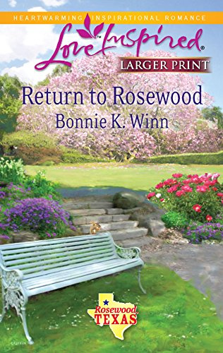 9780373814800: Return to Rosewood (Love Inspired Larger Print)