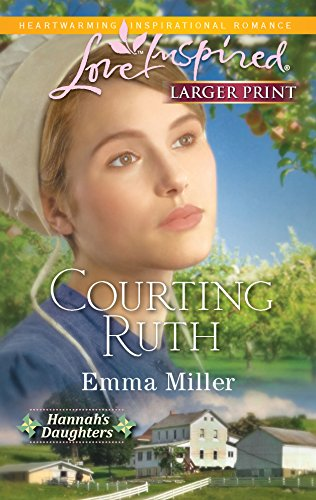 9780373815029: Courting Ruth (Love Inspired Large Print)