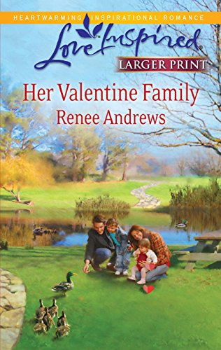 9780373815319: Her Valentine Family (Larger Print Steeple Hill Love Inspired)