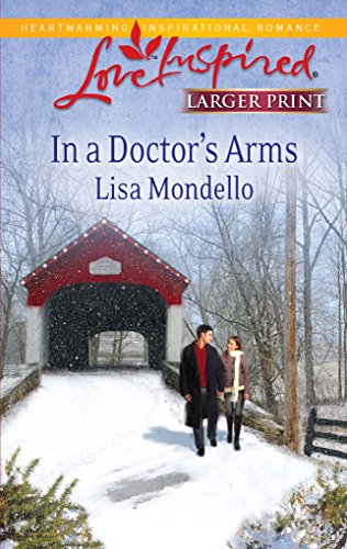9780373815371: In a Doctor's Arms (Love Inspired)