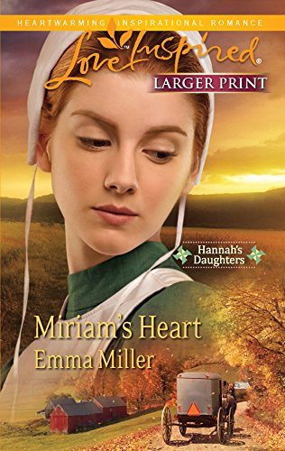9780373815463: Miriam's Heart (Larger Print Love Inspired: Hannah's Daughters)