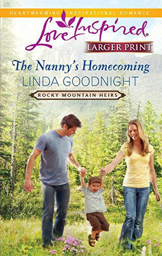 9780373815586: The Nanny's Homecoming (Rocky Mountain Heirs)