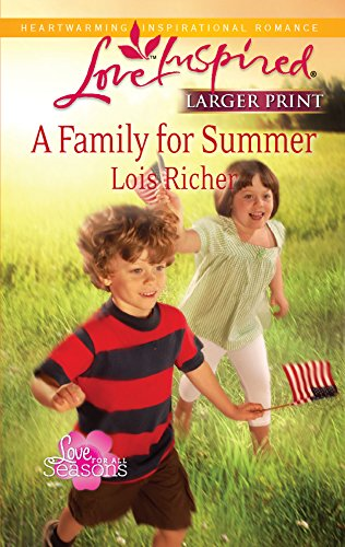 9780373815593: A Family for Summer (Larger Print Love Inspired: Love for all Seasons)