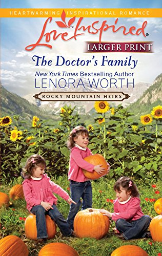 9780373815708: The Doctor's Family (Larger Print Love Inspired: Rocky Mountain Heirs)
