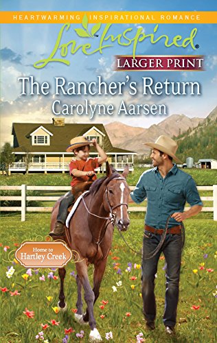 The Rancher's Return (Love Inspired Larger Print) (0373815719) by Aarsen, Carolyne