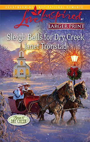 9780373815814: Sleigh Bells for Dry Creek (Return to Dry Creek)