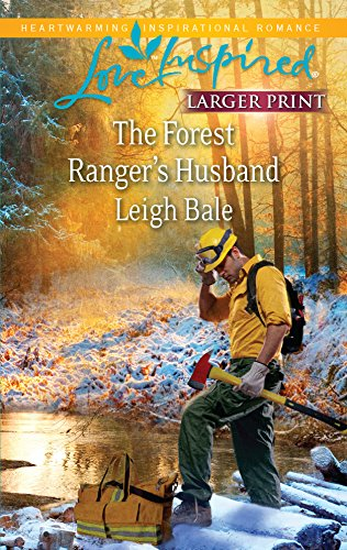 9780373815852: The Forest Ranger's Husband (Love Inspired Larger Print)