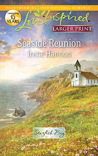 Seaside Reunion (Love Inspired Larger Print) (0373815948) by Irene Hannon