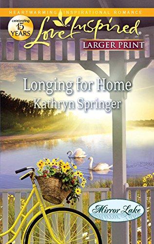 Longing for Home (Mirror Lake): Kathryn Springer