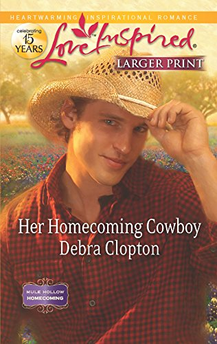 9780373816385: Her Homecoming Cowboy (Love Inspired: Mule Hollow Homecoming)