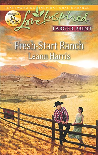 9780373816507: Fresh-Start Ranch (Love Inspired)