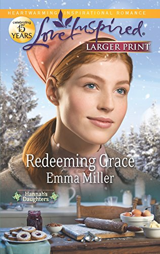 9780373816576: Redeeming Grace (Love Inspired: Hannah's Daughters)