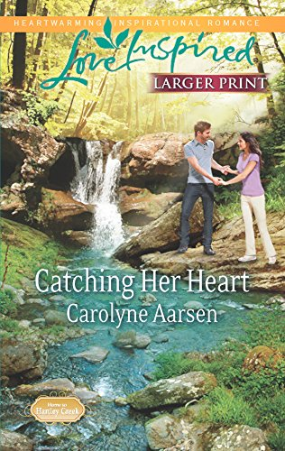 9780373816798: Catching Her Heart (Home to Hartley Creek)
