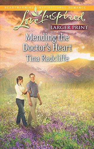 9780373816873: Mending the Doctor's Heart (Love Inspired LP)