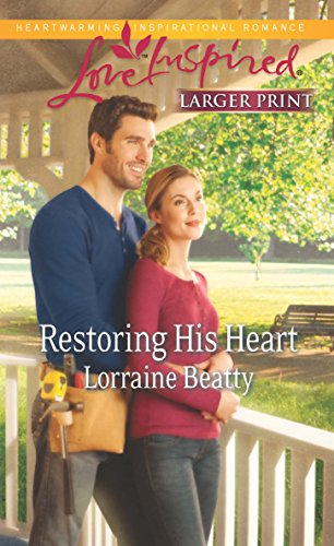 Restoring His Heart (Love Inspired (Large Print)): Beatty, Lorraine