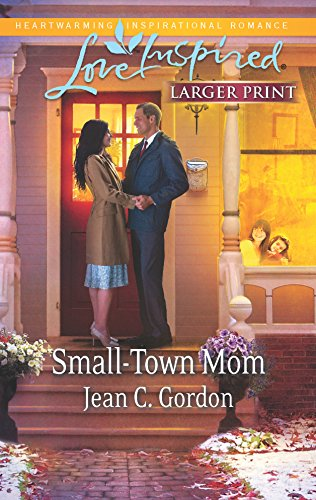 Small-Town Mom (Love Inspired (Large Print)): Gordon, Jean C.