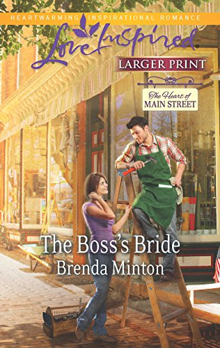 9780373817146: The Boss's Bride (Love Inspired LP\The Heart of Main Stree)