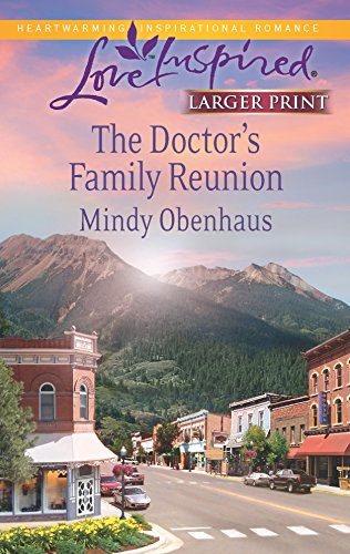 The Doctor's Family Reunion (Love Inspired LP): Obenhaus, Mindy