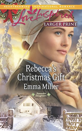9780373817276: Rebecca's Christmas Gift (Hannah's Daughters)