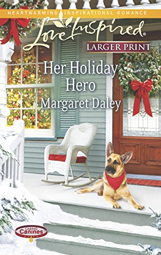 9780373817351: Her Holiday Hero (Love Inspired LP\Caring Canines)