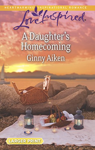 9780373817498: A Daughter's Homecoming (Love Inspired)