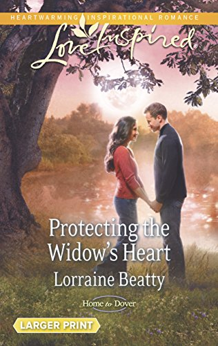 9780373817559: Protecting the Widow's Heart (Love Inspired LP\Home to Dover)