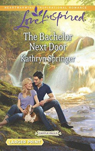 9780373817757: The Bachelor Next Door (Castle Falls)