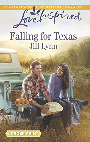Falling for Texas (Love Inspired Large Print): Lynn, Jill