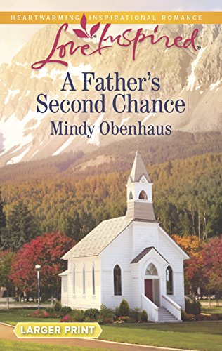 9780373818570: A Father's Second Chance (Love Inspired)