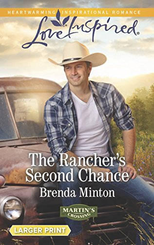 9780373818587: The Rancher's Second Chance (Martin's Crossing)