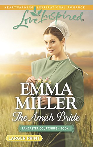 9780373818594: The Amish Bride (Lancaster Courtships)