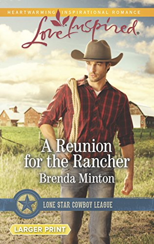 9780373818648: A Reunion for the Rancher (Lone Star Cowboy League)