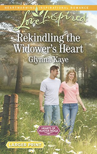 9780373818679: Rekindling the Widower's Heart (Hearts of Hunter Ridge)