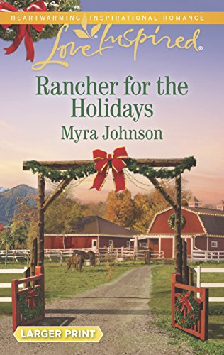 9780373818754: Rancher for the Holidays (Love Inspired)