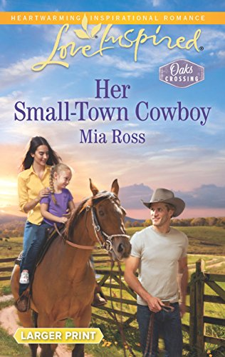 9780373818853: Her Small-Town Cowboy (Oaks Crossing)
