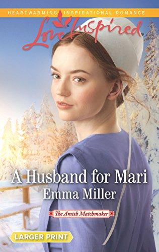 9780373818891: A Husband for Mari (The Amish Matchmaker)