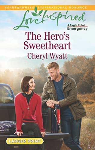 9780373818921: The Hero's Sweetheart (Eagle Point Emergency)