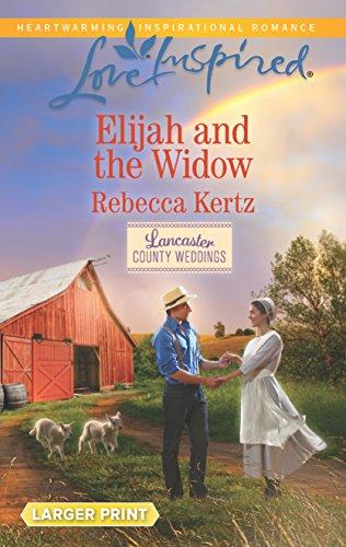 9780373819003: Elijah and the Widow (Lancaster County Weddings)