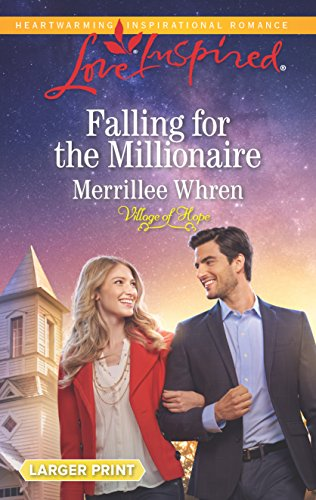 9780373819041: Falling for the Millionaire (Village of Hope)