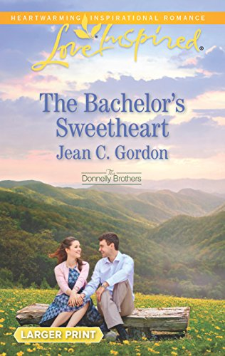 The Bachelor's Sweetheart (The Donnelly Brothers): Gordon, Jean C.