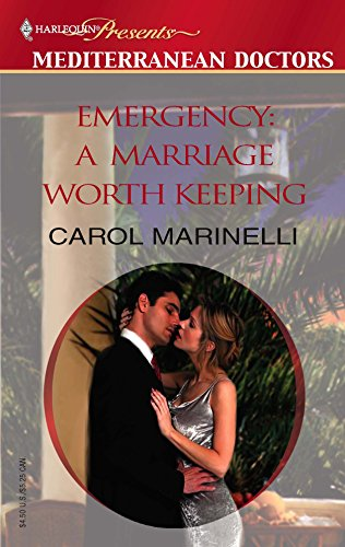 9780373820085: Emergency: A Marriage Worth Keeping (Mediterranean Doctors)