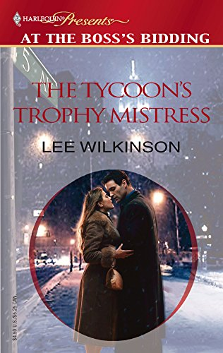 9780373820184: The Tycoon's Trophy Mistress